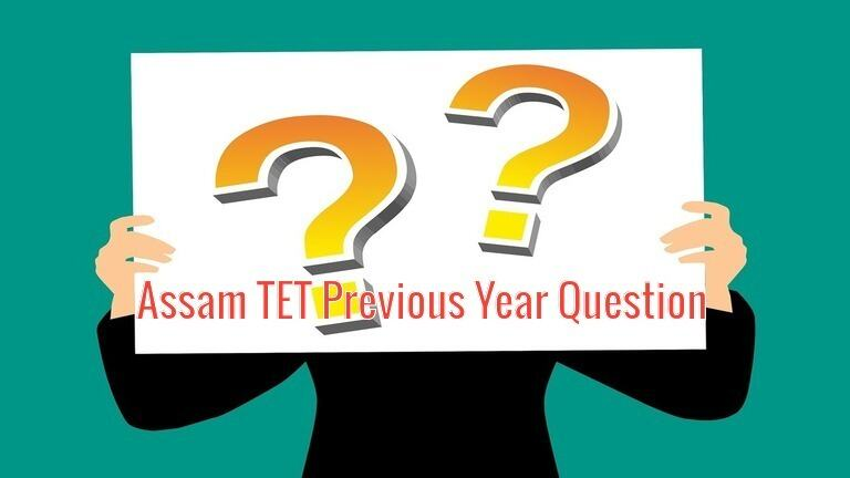 Assam TET Previous Year Question Paper PDF with Answer